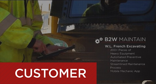 W.L. French Excavating Improves Equipment Management with B2W Maintain