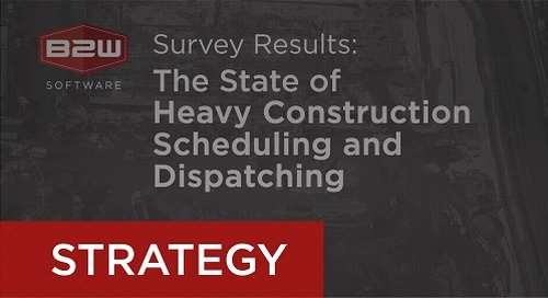 B2W Releases Survey Results on Scheduling and Dispatching