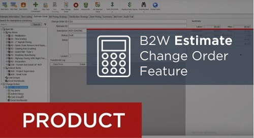 Enhanced Feature: Manage Change Orders in B2W Estimate