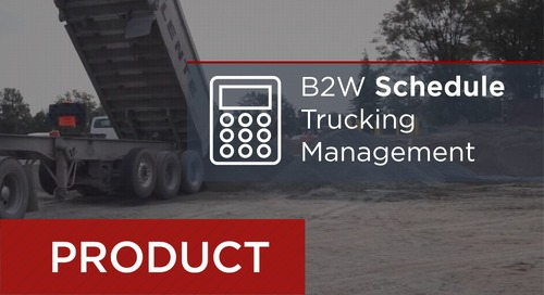 B2W Schedule: Comprehensive Trucking Management