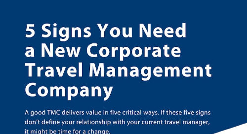 Infographic: 5 Signs You Need a New Corporate Travel Management Company
