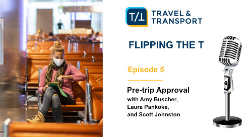 Flipping the T Podcast 5: Pre-trip Approval