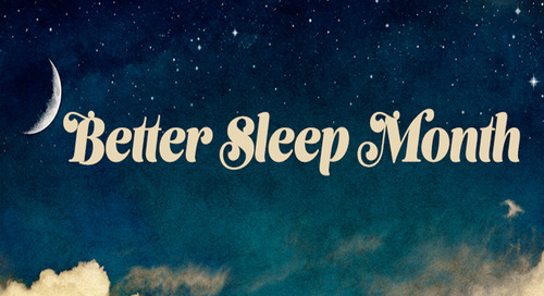 It's Better Sleep Month