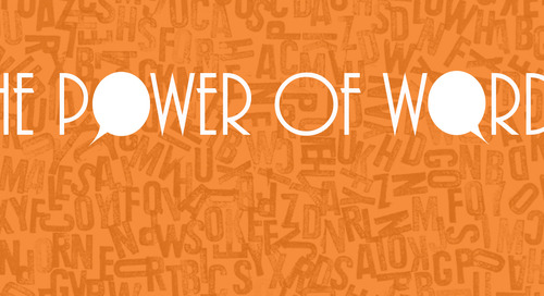 The Power Behind Our Words