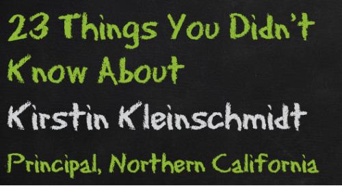Kirstin Kleinschmidt, Principal Northern California
