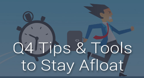 Q4 Tips and Tools to Stay Afloat