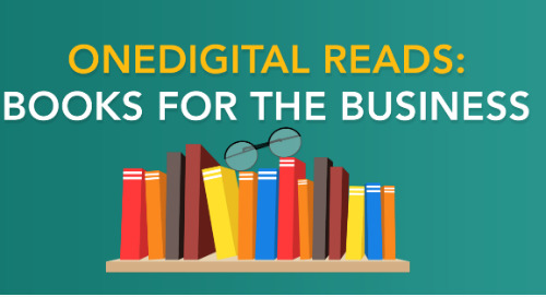 OneDigital Reads: Books for the Business
