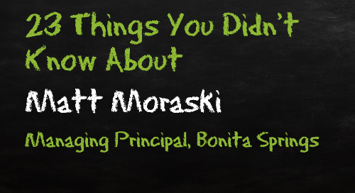 Matt Moraski, Bonita Springs Managing Principal