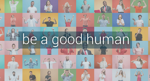August - Be a Good Human