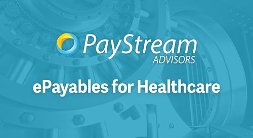 Healthcare Epayables with PayStream Advisors