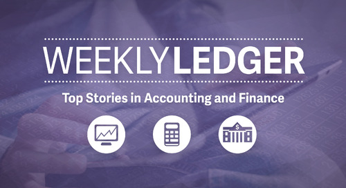 Weekly Ledger 39: Top Stories in Accounting and Finance
