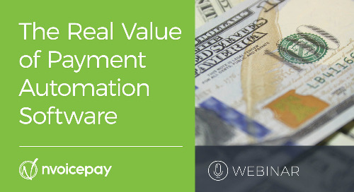 Webinar: The Real Value of Payment Automation Software