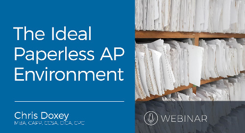 Webinar: The Ideal Paperless AP Environment