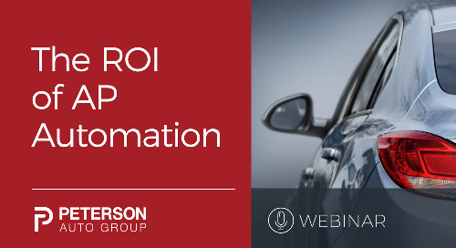 The ROI of AP Automation for Peterson Auto Group