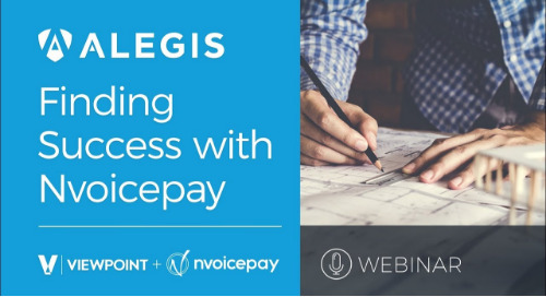 Webinar: Alegis' Success with Nvoicepay and Viewpoint