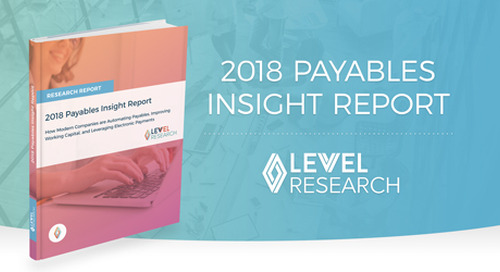2018 Payables Insight Report, with Levvel Research