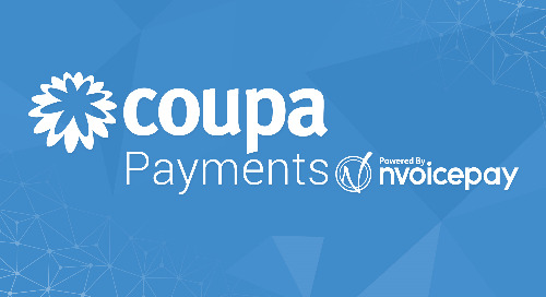 Coupa Payments powered by Nvoicepay: Digitizing Global Payments