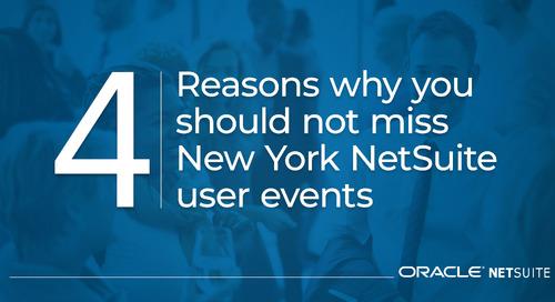 4 Reasons You Should Not Miss the New York NetSuite User Groups