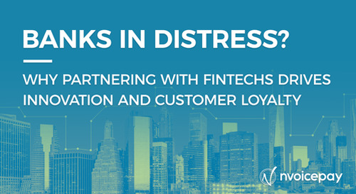 Banks in Distress: Why Partnering with Fintechs Drives Innovation