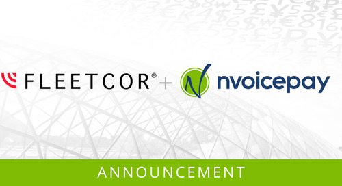 It's Official: Nvoicepay Begins a New Chapter as Part of FLEETCOR