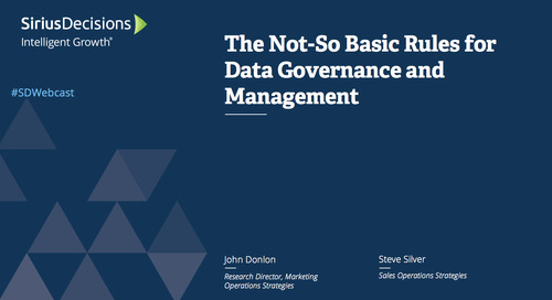 The Not-So Basic Rules for Data Governance and Management Webcast Replay