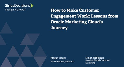 How to Make Customer Engagement Work: Lessons from Oracle Marketing Cloud's Journey Webcast Replay