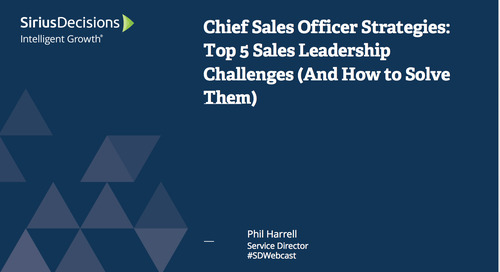 Chief Sales Officer Strategies: Top 5 Sales Leadership Challenges (And How To Solve Them) Webcast Replay