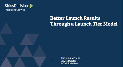 Better Launch Results Through a Launch Tier Model Webcast Replay