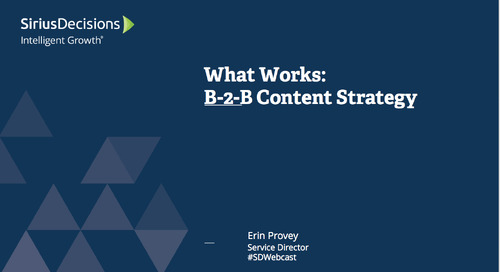 What Works: B-to-B Content Strategy Webcast Replay