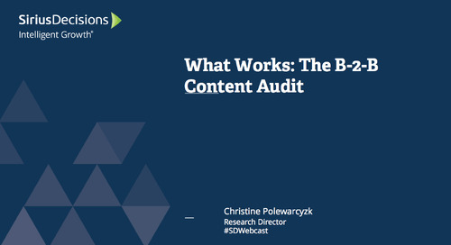 What Works: The B-to-B Content Audit Webcast Replay