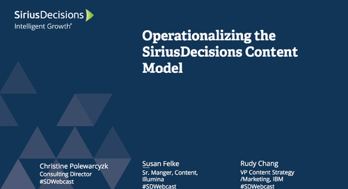Operationalizing the SiriusDecisions Content Model Webcast Replay