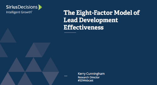 The Eight-Factor Model of Lead Development Effectiveness Webcast Replay