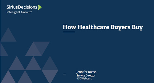 How Healthcare Buyers Buy Webcast Replay