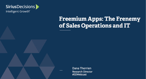 Freemium Apps: The Frenemy of Sales Operations and IT Webcast Replay