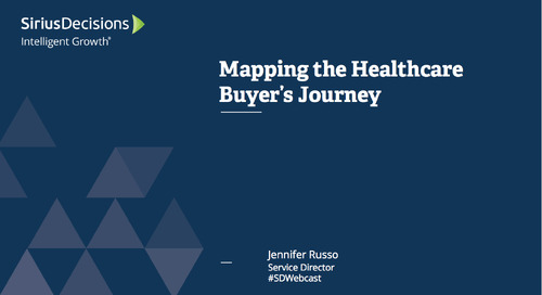 Mapping the Healthcare Buyers' Journey: Enterprise, HCPs, and Patients Webcast Replay