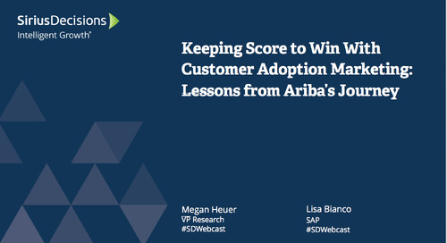 Keeping Score To Win With Customer Adoption Marketing: Lessons from Ariba's Journey Webcast Replay