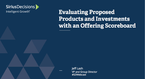 Evaluating Proposed Products and Investments with an Offering Scorecard Webcast Replay