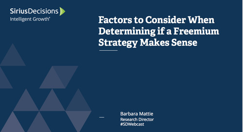 Factors to Consider When Determining if a Freemium Strategy Makes Sense Webcast Replay
