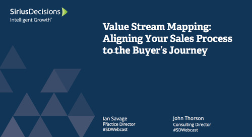 Value Stream Mapping: Aligning Your Sales Process to the Buyer's Journey Webcast Replay