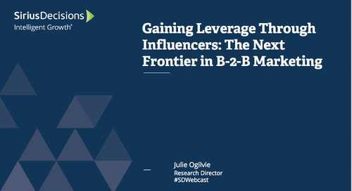 Gaining Leverage Through Influencers: The Next Frontier Webcast Replay