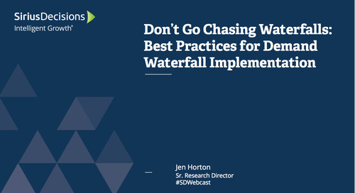 Don't Go Chasing Waterfalls: Best Practices For Demand Waterfall Implementation Webcast Replay