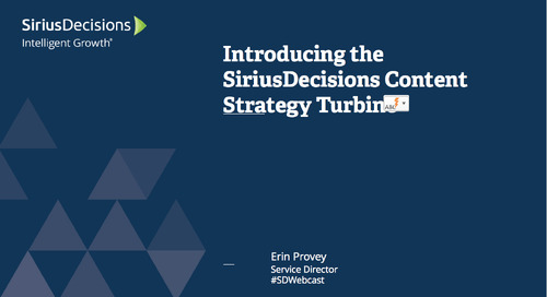 Introducing the SiriusDecisions Content Strategy Turbine Webcast Replay
