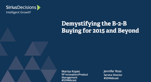 Demystifying B-to-B Buying for 2015 and Beyond Webcast Replay
