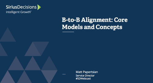 B-to-B Alignment: Core Models and Concepts Webcast Replay