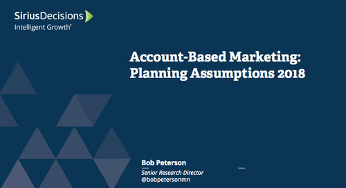 Planning Assumptions for 2018: Account-Based Marketing Webcast Replay