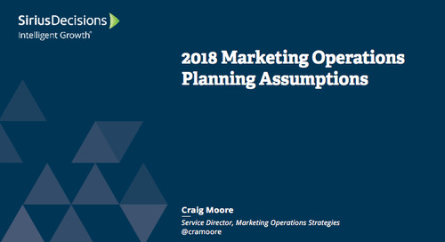 Planning Assumptions for 2018: Marketing Operations Webcast Replay
