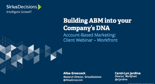 Building ABM Into Your Company's DNA Webcast Replay