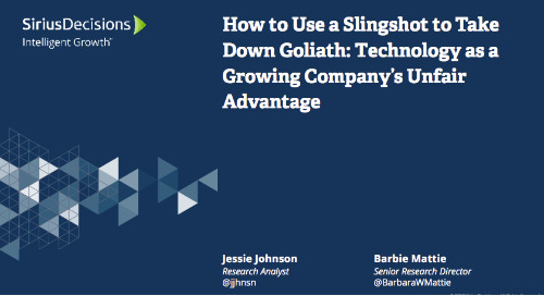How to Use a Slingshot to Take Down Goliath: Technology as a Growing Company's Unfair Advantage Webcast Replay