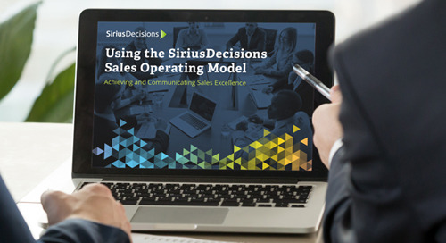 Using the SiriusDecisions Sales Operating Model