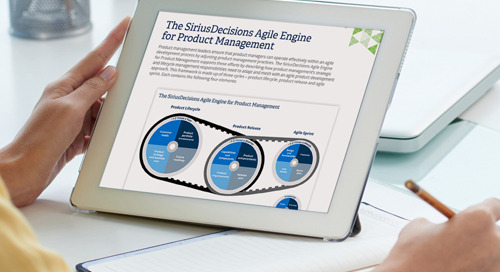 The SiriusDecisions Agile Engine for Product Management